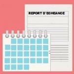Rachat de crédit locataire et report d'échéance